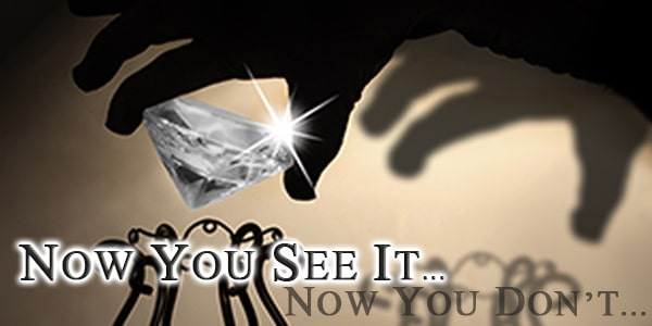 Now You See It; Now You Don't It's up to you, your guests, and the detective to find a thief and restore the missing diamond to its rightful place, getting unveiling back on track!